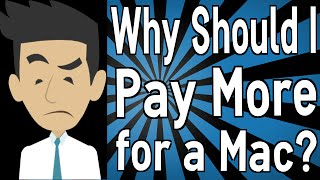 Why Should I Pay More for a Mac?