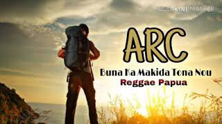 Hip-Hop papua ARC reggae papua Buna ka makida tona nou
