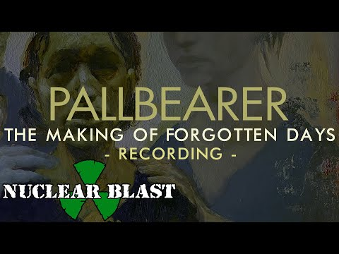 PALLBEARER - The Making of Forgotten Days: Recording (OFFICIAL TRAILER)