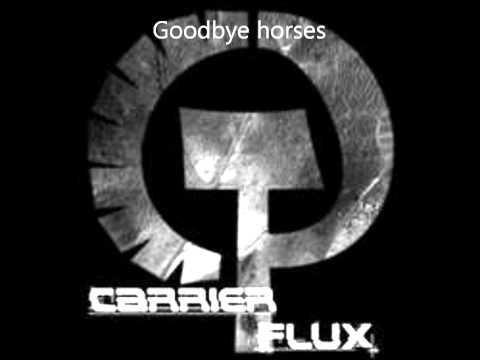 Carrier Flux  Goode Horses