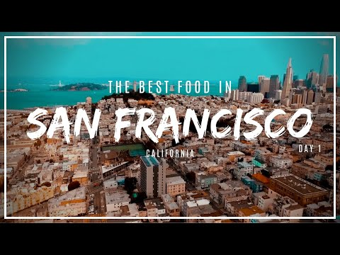 the-best-food-in-san-francisco!-must-eat-sf:-day-1