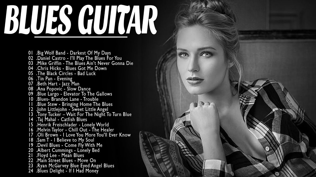 Download Top 50 Blues Music - Best Blues Rock Songs Of All Time   Slow Relaxing Jazz Blues Music