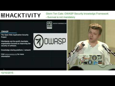 Glenn Ten Cate – OWASP Security knowledge Framework - Survival is not mandatory