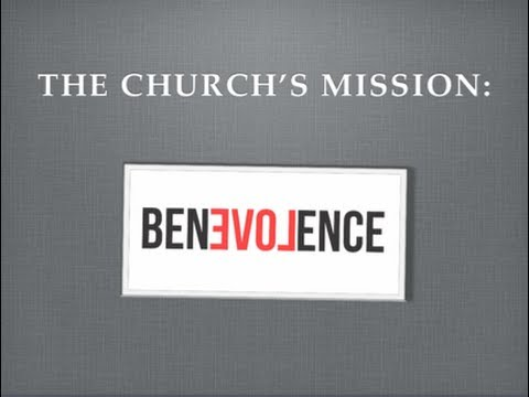 The Church's Mission: Benevolence