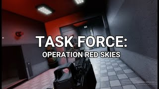 TASK FORCE: Operation Red Skies