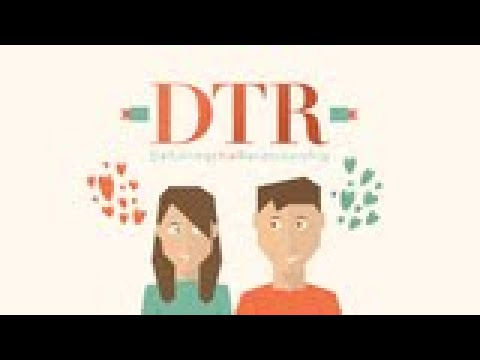 DTR - Defining The Relationship | Love and Marriage