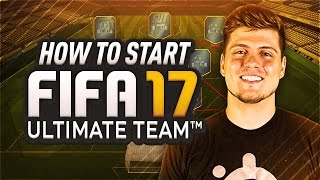 HOW TO START FIFA 17 ULTIMATE TEAM! BEST FUT 17 GUIDE TO EASY COINS, TRADING, & IMPROVING YOUR SQUAD