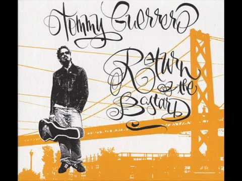 Tommy Guerrero - What Have I Been Doing Since I Was Gone