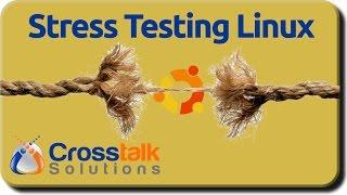 stress Testing Linux