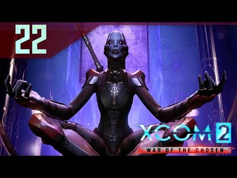 The Assassin Stronghold - XCOM 2 War of the Chosen Gameplay Part 22 Let's Play