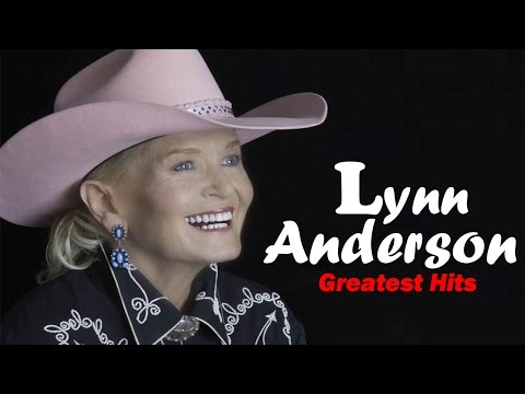Lynn Anderson Greatest Hits Album - Best Of Lynn Anderson Playlist