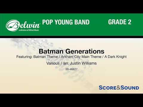 Batman Generations, arr. Justin Williams – Score & Sound
