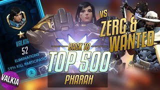 Back to TOP 500 Pharah! VS ZERG & Wanted / 52 Elims / 59% KP || Valkia