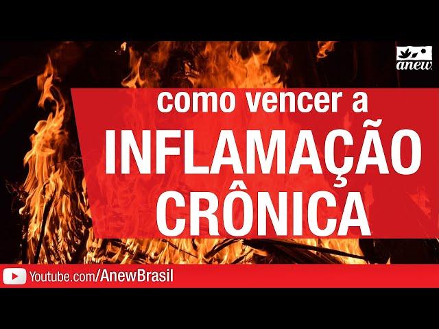Como Vencer A Inflamação Crônica