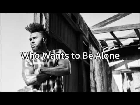 Jason Derulo - Who Wants to Be Alone Official Lyrics Video