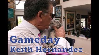 Gameday with Keith Hernandez, Episode 1: Keith and his cat