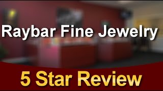 Raybar Fine Jewelry Virginia Beach Remarkable Five Star Review by Jackie D.