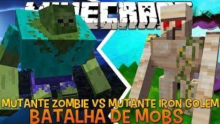 Mutante Zombie Vs Mutante Iron Golem - Briga de Mobs Minecraft