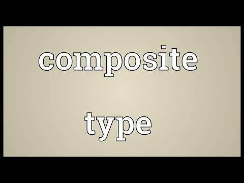 Composite type Meaning