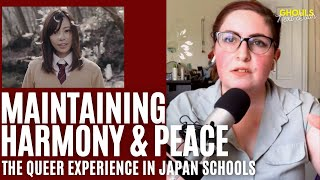 Maintaining Harmony & Peace: The Queer Experience in Japan Schools