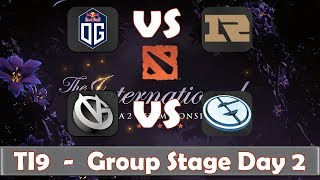 OG vs RNG | VG vs EG | The International 2019 | Dota 2 TI9 LIVE | Group Stage Day 2