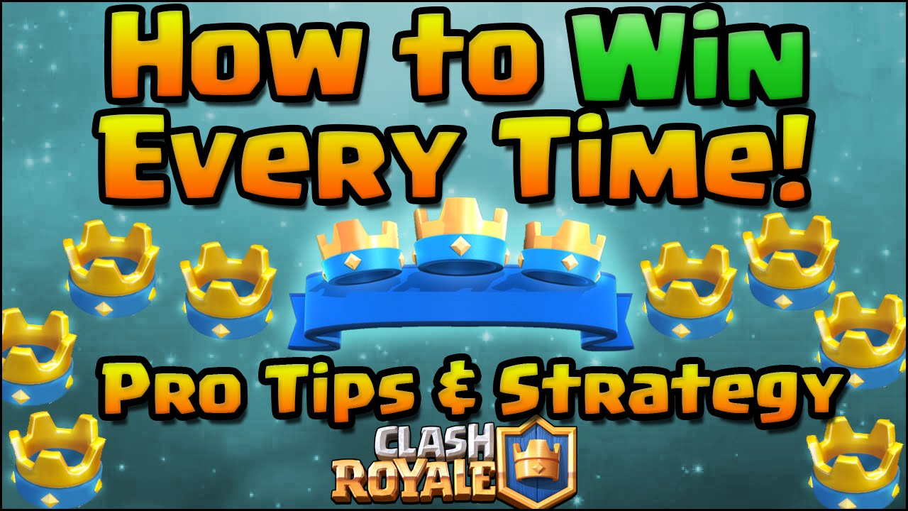 ... Pro Tips and Strategy | Clash Royale Strategy for Beginners - YouTube