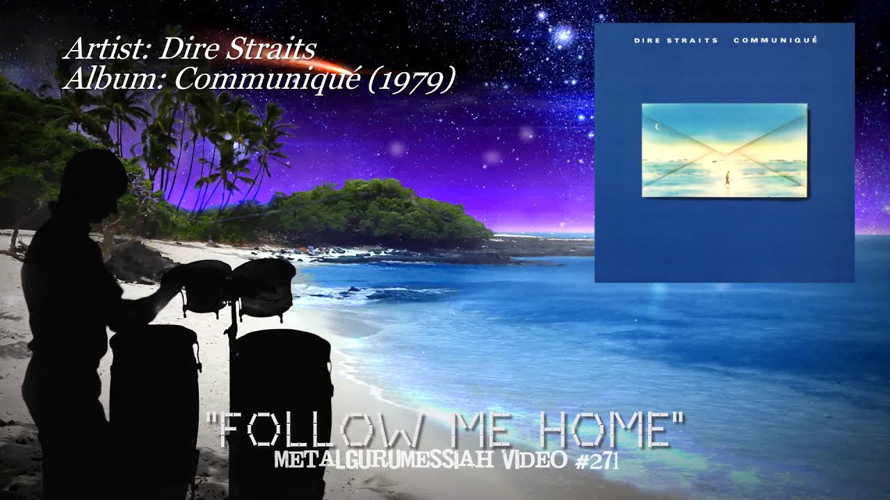 follow me home dire straits 1979 hd flac metalgurumessiah youtube. Black Bedroom Furniture Sets. Home Design Ideas