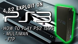 How to play PS2 ISOs on your PS3 | 4.82 PS3XPLOIT | MULTIMAN