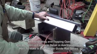 Diy Bandsaw Guide Rails - Video 3 Of 4