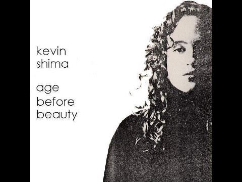 "Kevin Shima ""Age Before Beauty"" Full Album"