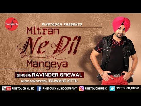 Mitran Ne Dil Mangeya | Ravinder Grewal | Tejwant Kittu | Latest Punjabi Song 2017 | Finetouch Music