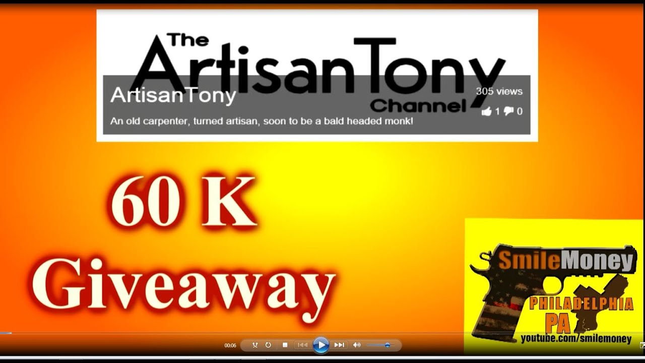 Artisan Tony's 60K Giveaway - Main Entry