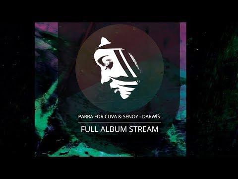 Full Album: Parra For Cuva & Senoy - Darwīš (PMC152 - Project: Mooncircle, 2016)