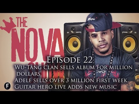 The Nova Show- Guitar hero adds new music, Wu-Tang sells album for millions, plus Adelle & Skrillex