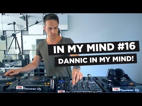 In My Mind #16: Dannic In My Mind!