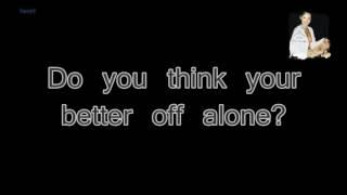 (Lyrics) Alice Deejay - Better Off Alone