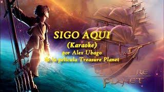 Alex ubago | sigo aquí | treasure planet (karaoke) español/spanish