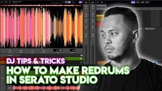 How To Make Redrums In Serato Studio - Fast and easy DJ edits!