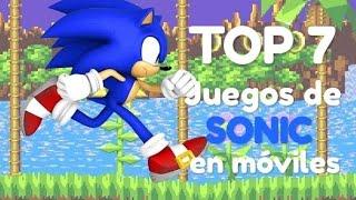 TOP 7: JUEGOS DE SONIC PARA MÓVILES