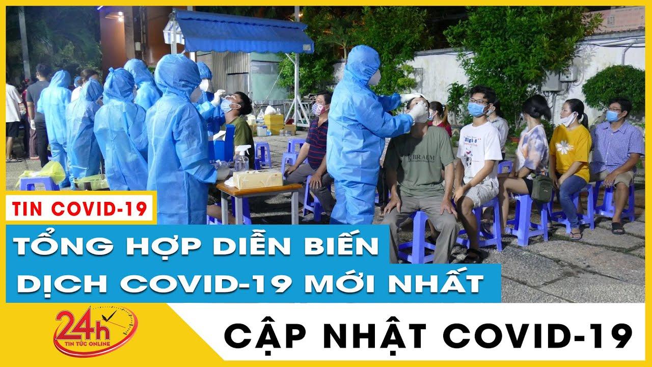 Tin tức Covid-19 mới nhất hôm nay 24/6. Dịch Virus Corona Việt Nam TP.HCM ca nhiễm tiếp tục tăng