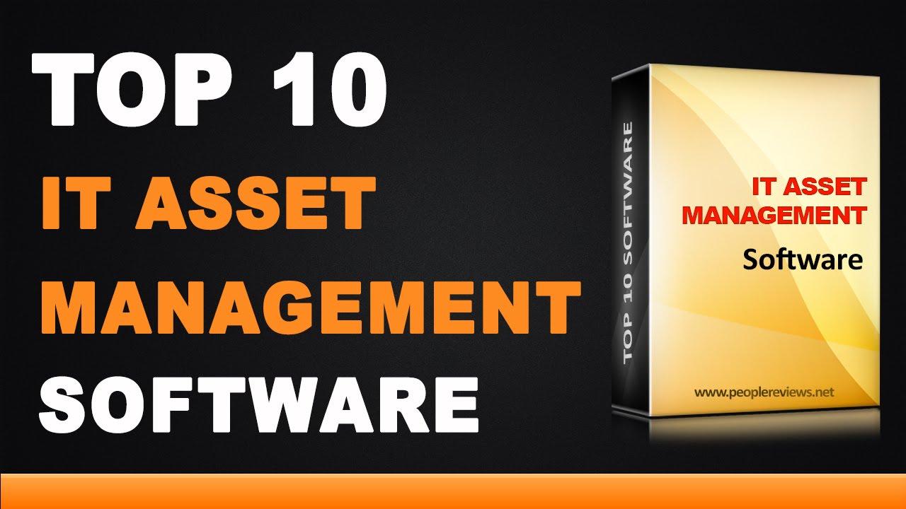 best it asset management software top 10 list youtube