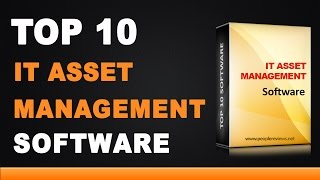Best IT Asset Management Software - Top 10 List