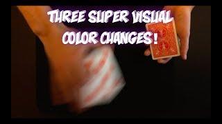 3 Amazing Color Changes! Super Visual Magic Tutorial!