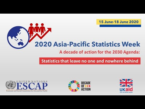 Asia-Pacific Statistics Week Plenary Session - A decade of action for the 2030 Agenda