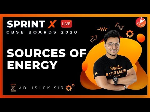 Sources Of Energy Class 10 Sprint X 2020 | CBSE Physics | Science Chapter 14 | NCERT Vedantu