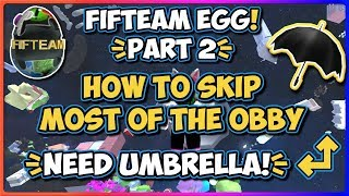 Roblox | Fifteam Egg! How to skip most of the obby | JixxyJax