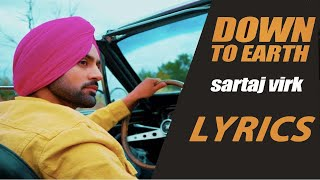Down To Earth (LYRICS)| Sartaj Virk | Proof | Official Video | Latest Songs 2019