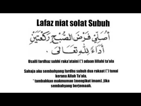 Lafaz Niat Solat Subuh Zohor Asar Maghrib Isyak Dan Solat Jumaat Beserta Maksud Bahasa Audio Youtube