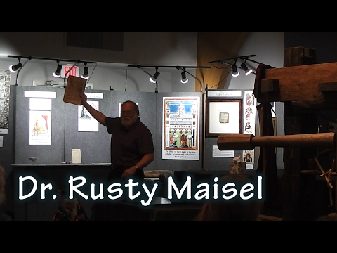 Dr. Rusty Maisel: History of the Bible & Biblical Artifacts, Manuscripts, Prints, Books