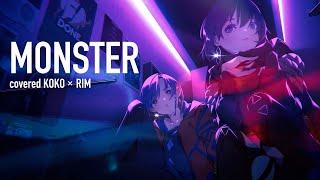 【歌ってみた】MONSTER / covered by 幸祜 × 理芽